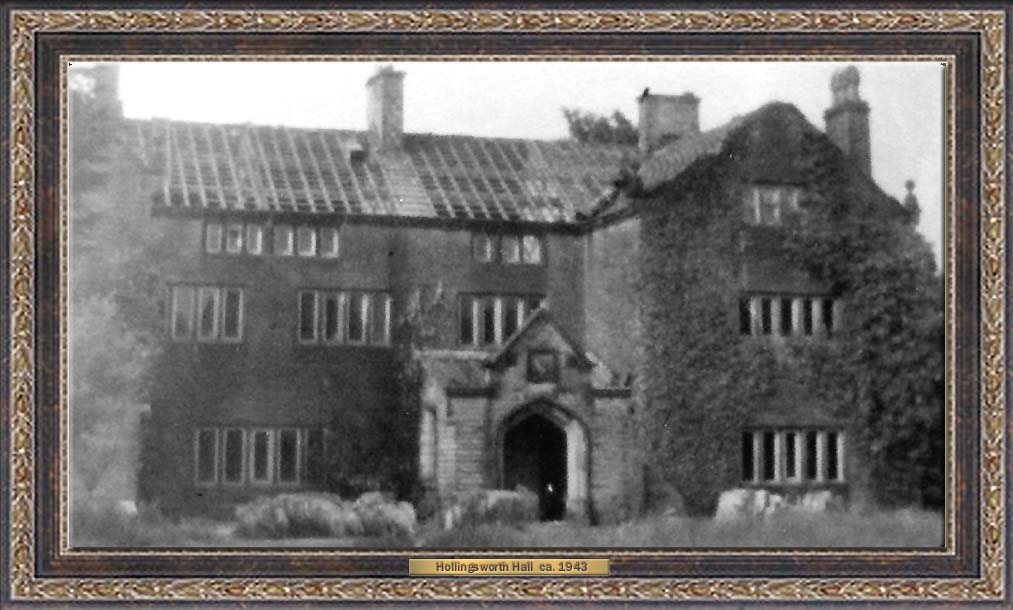 compliments of Don Parker and John Hollingsworth) is possibly the last photo taken of Hollingsworth Hall....apparently as it was being demolished. Note the slate roof shingles have been removed. Also, note the square shaped block located above the front entrance ....this is the Hollingsworth Coat of Arms before it was removed and sold to Lt. Leo Steible.
